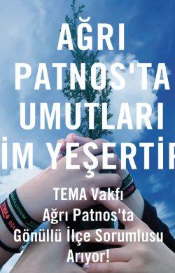 TEMA Vakfı Patnos'ta Gönüllü İlçe Sorumlusu Arıyor